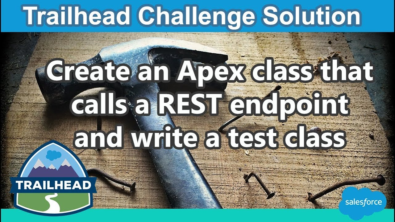 Create an Apex class that calls a REST endpoint and write a test class |  Salesforce Trailhead