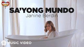 Sa'yong Mundo - Janine Berdin | Himig Handog 2019