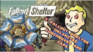 Fallout Shelter UNLIMITED LUNCHBOXES AND CAPS (August 2018)