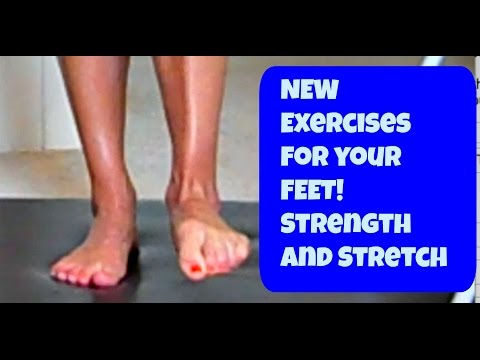 NEW Barefoot Strength and Stretch Exercises. Workout for your FEET!