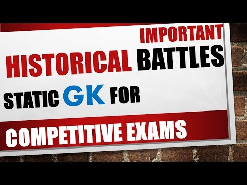 Important Historical Battles - Static GK (Explanation in Hindi) for Entrance exams