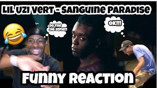 Lil Uzi Vert - Sanguine Paradise FUNNY REACTION FT/ ZEPH😂!!