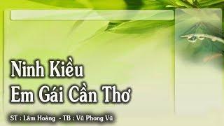 Ninh Kiều Em Gái Cần Thơ - Vũ Phong Vũ