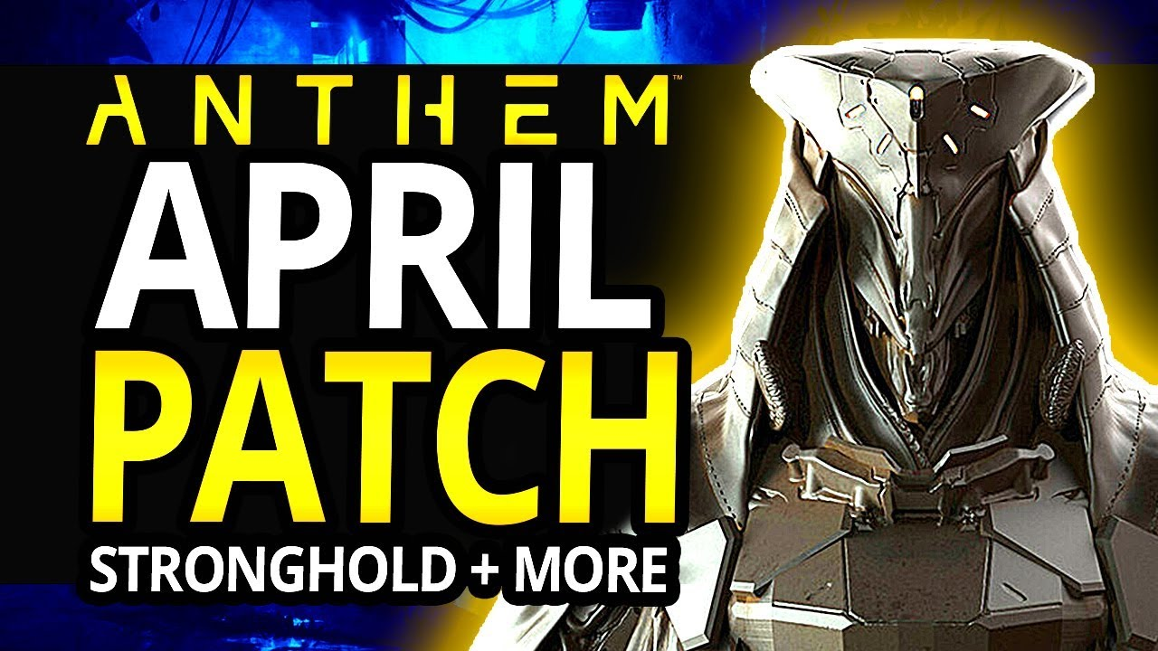 anthem patch notes april 8