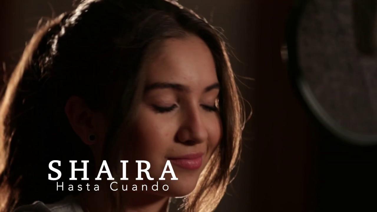 Hasta Cuando - Shaira - YouTube