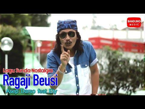 Asep Darso feat Ety - Ragaji Beusi
