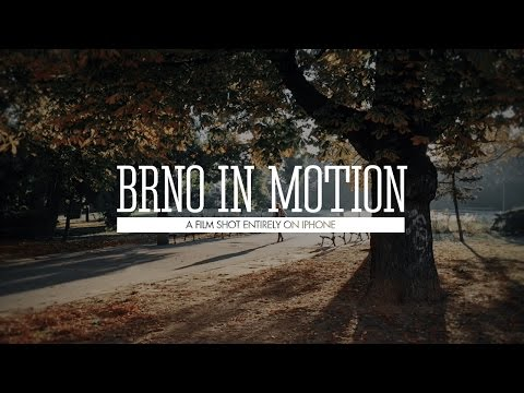 BRNO IN MOTION — Shot on iPhone 6