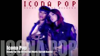 DUBSTEP Icona Pop - Ready For The Weekend (Morker Remix) FREE DOWNLOAD