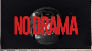 Two Friends - No Drama (Ft. Kid Quill) (Official Lyric Video)