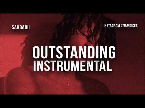 Sahbabii - Outstanding ft. 21 Savage