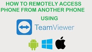 How to remotely access a phone from another phone using Teamviewer [Android | Windows | iOS ]