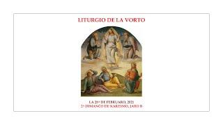 La Liturgio de la Vorto — 2a Dimanĉo de Karesmo, jaro B — 28.02.2021