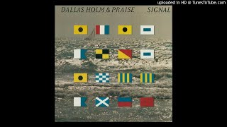 5. Only One Lord (Dallas Holm & Praise: Signal [1983])