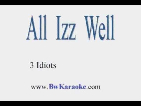 Aal Izz Well - Karaoke by BwKaraoke.com