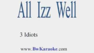 Aal Izz Well - Karaoke by BwKaraoke.com