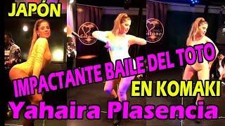 Impactante Baile Del Toto De Yahaira Plasencia En JapÓn-komaki