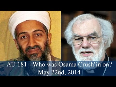 AU 181 - Who was Osama Crush'in on?