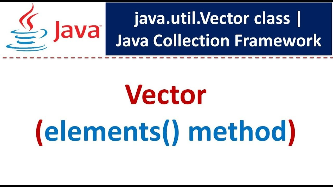 Java Collection Framework Vector Enumeration Youtube
