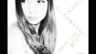 (11) DJ KAWASAKI - Paradise feat. COMA-CHI