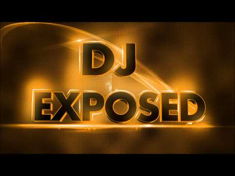 Dj Exposed  Electro Mix 2013