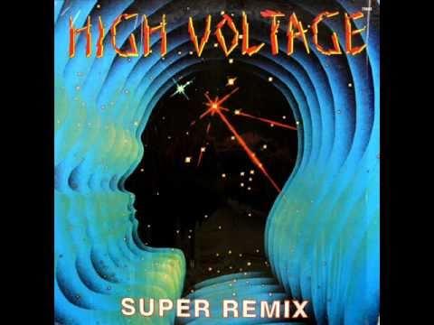 HIGH VOLTAGE - SUPER REMIX (1984)