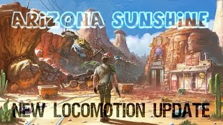 Arizona Sunshine - FREE LOCOMOTION Update