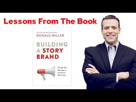 Review Of BUILDING A STORYBRAND By Donald Miller - Detailed Book Summary