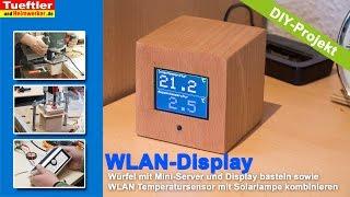 Farbdisplay mit mit WLAN-Temperatursensor (ESP8266 / ESP12E-Projekt)