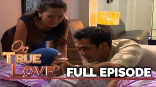 One True Love: Elize goes gravely ill | Full Episode 51