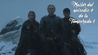 Trailer del episodio 4 de la temporada 6 | Juego de Tronos