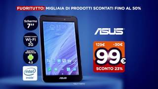 Unieuro - FUORITUTTO!- Tablet ASUS Fonepad
