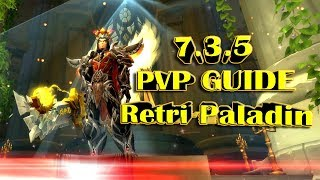 Гайд ПВП Ретри Паладин | Retri Paladin PVP Guide WOW Legion 7.3.5