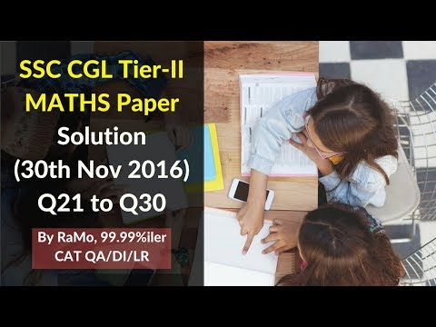 1.3 Learn Smart Problem Solving | SSC CGL Tier 2 | Maths Paper | 30 November 2016 | Solution |Q21-30