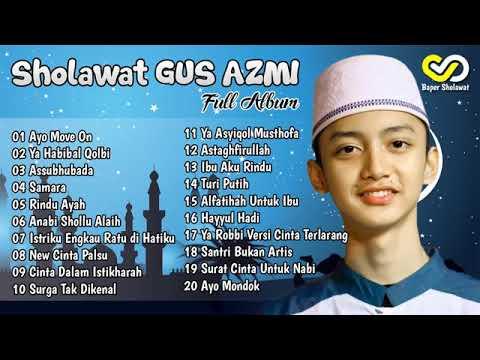 sholawatan-gus-azmi-full-album-terbaru-2019