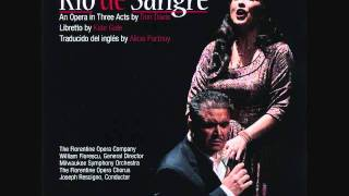 "DON DAVIS: ""Rio de Sangre"" - Opera in Three Acts; Act 1, Scene Two"