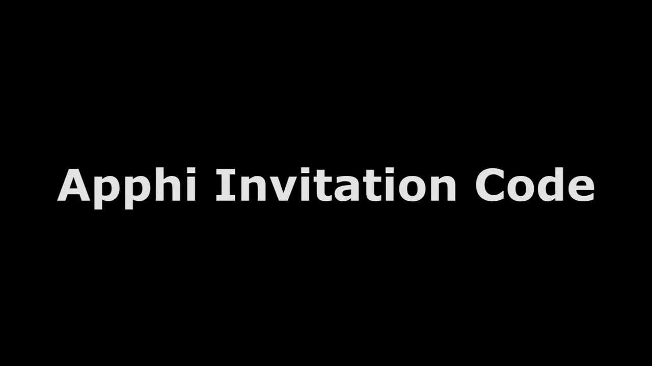 Apphi Invitation Code Iphone App Youtube