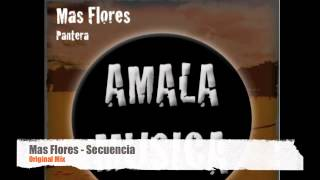 Mas Flores - Secuencia (Original Mix) (Amala Musica)