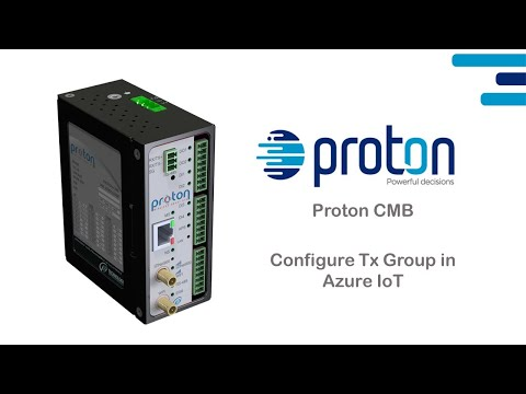 Proton CMB - Configure Tx Group in Azure IoT