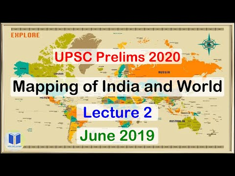 UPSC Mapping of India and World - Lecture 2 | Important Places | Important for UPSC Prelims 2020