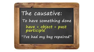 have-something-done-the-causative-bbc-english-class