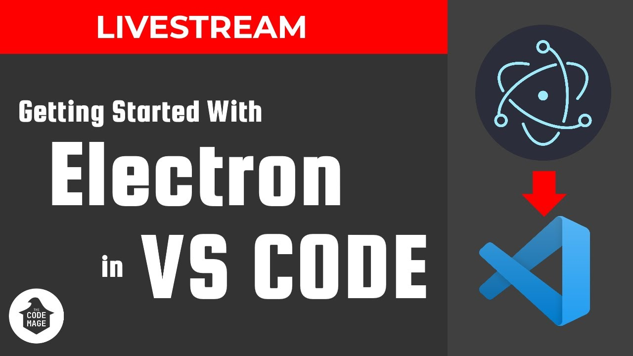 Livestream: Getting Started With Electron in Visual Studio Code