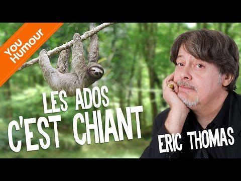 ÉRIC THOMAS - Les ados sont chiants !