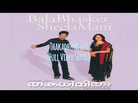 Thakadhimitha - Aadivaa Kaatte   FULL VIDEO SONG   Balabhaskar   Sheela Mani   720p HD