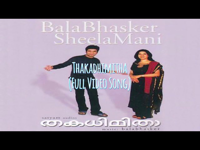 Thakadhimitha - Aadivaa Kaatte | FULL VIDEO SONG | Balabhaskar | Sheela Mani | 720p HD