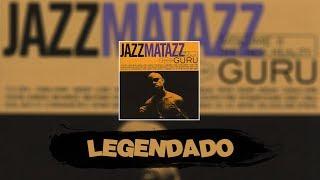 Guru - Lost Souls feat. Jamiroquai    Legendado