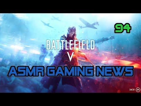 ASMR Gaming News (94) Battlefield V, Fortnite, Overwatch, Death Stranding E3, H1Z1 + More