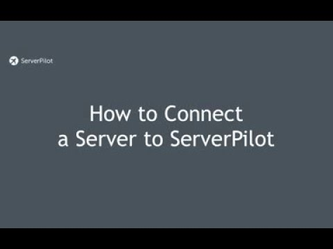 How to Connect a Server to ServerPilot
