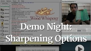 Demo Night - Sharpening Options