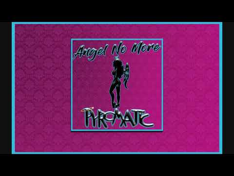 Free Download of the Re-Release of Angel No More by Pyromatic