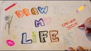 🎨DRAW MY LIFE 🎨📝 SPECIALE 300K Iscritti - by Angelica Massera